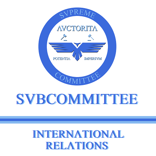 Subcommittee on International Relations for the Supreme Committee of the Nobility International